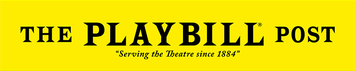 "THE PLAYBILL POST ""seving the Theatre since 1884"